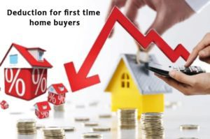 3. Deduction for first time home buyers