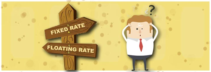 Fixed Interest Rate or Floating Interest Rate What to choose