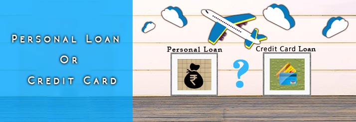 personal loan or credit card for travel