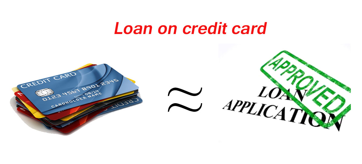 Loan on credit card