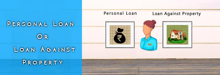 personal loan vs LAP