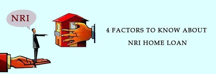 4 factors of NRI home