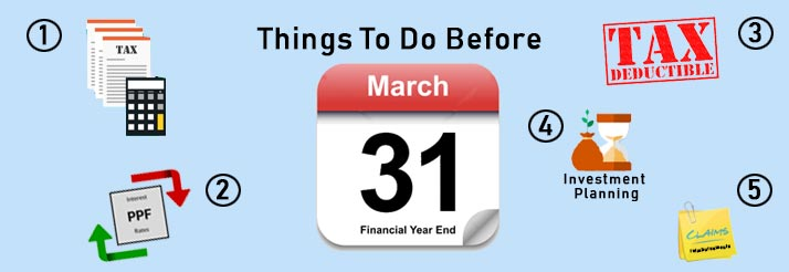 Things to do before 31st March 2018