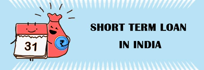 Short Term Loans in india