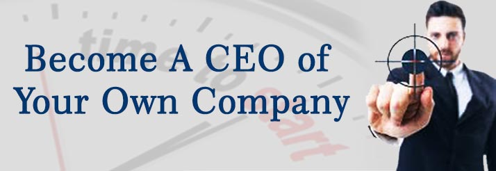 Become A CEO of Your Own Company