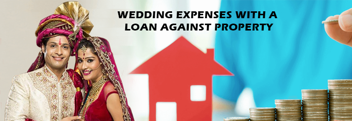 Pay These Major 6 Wedding Expenses With A Loan Against Property In Mumbai
