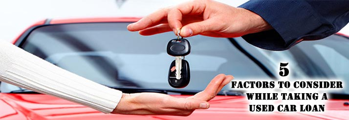 5-Factors-To-Consider-While-Taking-A-Used-Car-Loan