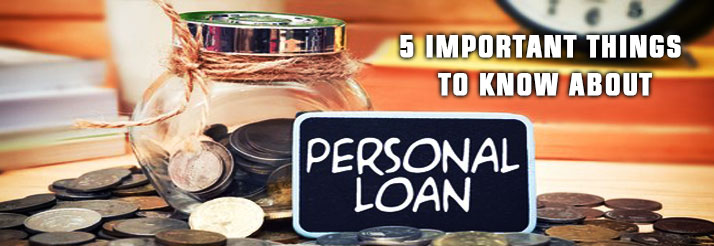 5-Important-Things-to-know-about-personal-loans