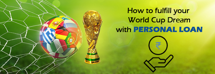 How-A-Personal-Loan-can-fulfill-your-World-Cup-Dream