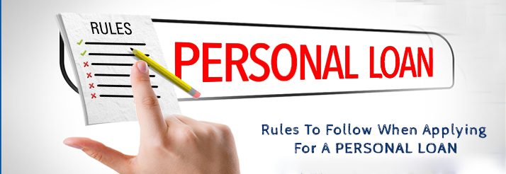 Rules-To-Follow-When-Applying-For-A-Personal-Loan