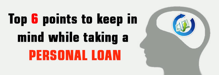 Top-6-points-to-keep-in-mind-while-taking-a-personal-loan-blog-banner
