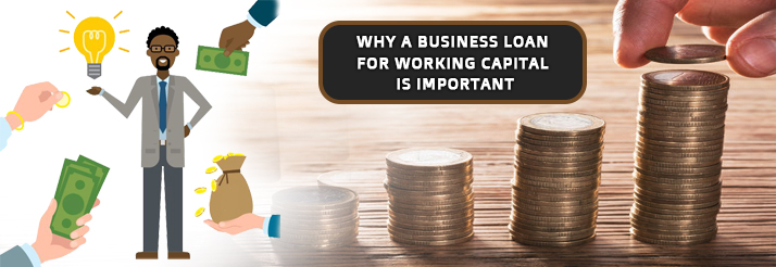 Why-a-Business-loan-for-Working-Capital-is-Important