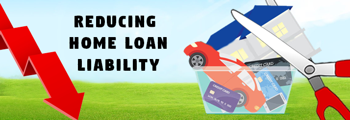 Reducing-your-Home-Loan-Liability