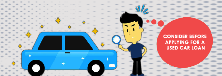 Things-to-consider-before-applying-for-a-Used-Car-Loan
