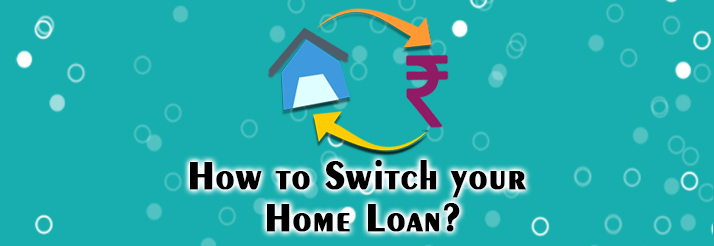 How-to-Switch-your-Home-Loan-Blog-Banner
