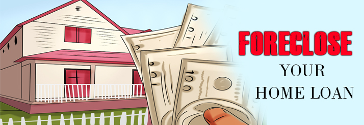 foreclose-a-home-loan