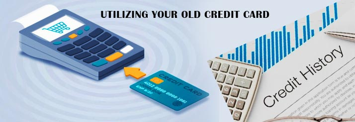 Utilizing-your-old-credit-card-to-maintain-Credit-history