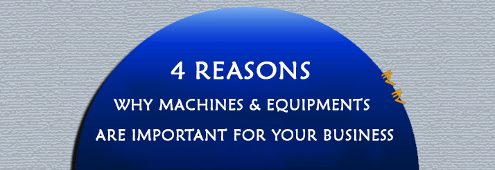 4-Reasons-why-Equipments-are-Important-for-your-Business
