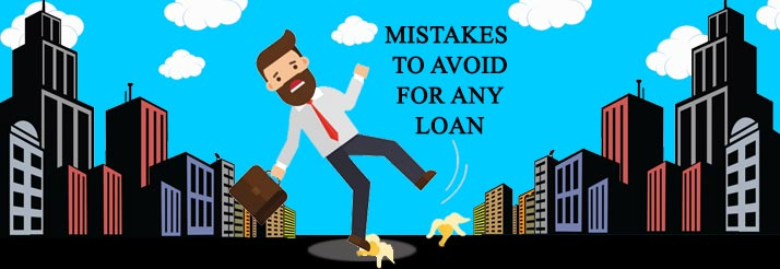 3-Mistakes-to-avoid-while-applying-for-any-Loans