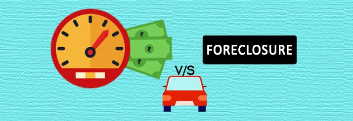 Pre-Payment-vs-Foreclosure-of-Car-Loan