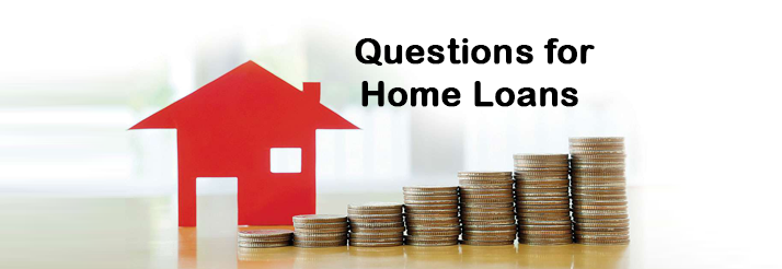 5-Questions-to-Ask-before-applying-for-the-best-Home-Loans