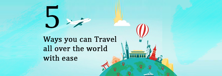 Ways-you-can-Travel-all-over-the-world-with-ease