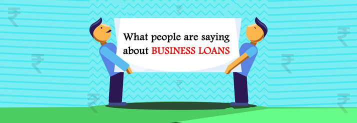 Heres-what-people-are-saying-about-Business-loans