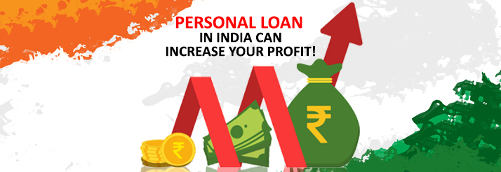 How-Personal-Loan-In-India-Can-Increase-Your-Profit
