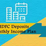 HDFC Deposits Monthly Plans