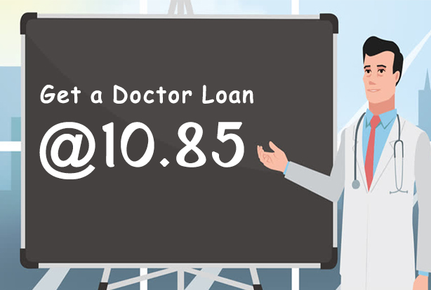 Get-a-Doctor-loan-at-10.85-Find-out-how-you-can-get-this-special-deal-614x414 (2)
