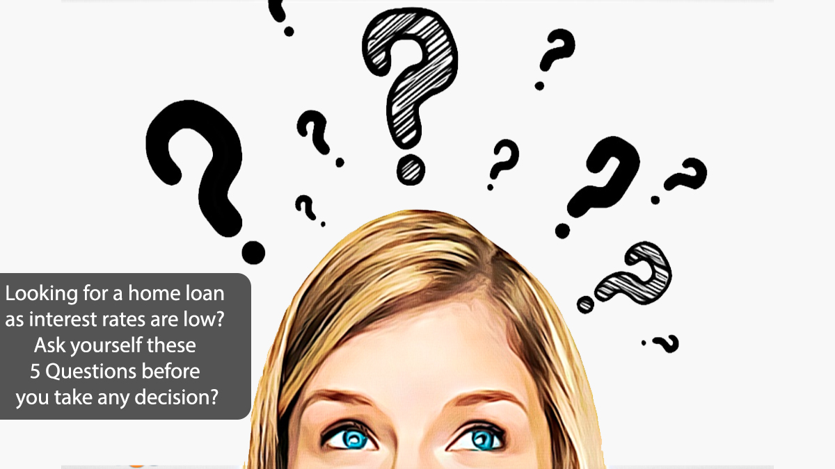 Looking-for-a-home-loan-as-interest-rates-are-low--Ask-yourself-these-5-...